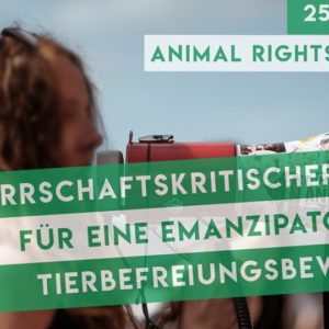 Herrschaftskritischer Block auf dem Animal Rights March 2019 Berlin
