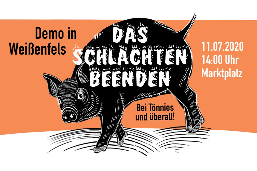 Weißenfels: Das Schlachten beenden! Demo gegen Tönnies und die Fleischindustrie